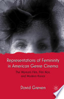 Representations of Femininity in American Genre Cinema