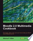 Moodle 2.0 Multimedia Cookbook