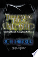 Terrifying Tales Unleashed Covering Many Popular Genres Including Horror Science