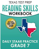 Texas Test Prep Reading Skills Workbook Daily Staar Practice Grade 7