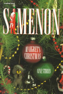 Maigret's Christmas Christmas Mystery In Which An Otherwise Sensible