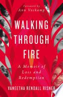 Walking Through Fire Book PDF