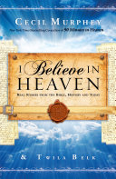 I Believe In Heaven : immediately to heaven? will i see my...