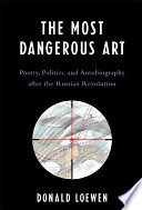 The Most Dangerous Art : (and sometimes were) killed for a poem,...