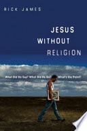 Jesus Without Religion