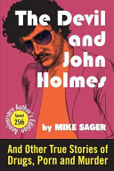 The Devil and John Holmes-25th Anniversary Author's Edition