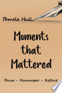 Moments that Mattered Book PDF
