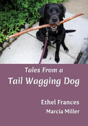 Tales from a Tail Wagging Dog