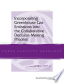 Incorporating Greenhouse Gas Emissions Into The Collaborative Decision Making Process