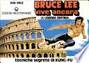 Bruce Lee vive ancora  Tecniche segrete di Kung Fu