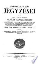 Naponként-Való Jegyzései Az 1802dik Esztendöben Felséges Második Ferentz ... Posonyban Rendeltt ... Magyar Ország Gyülésének