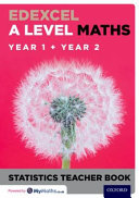 Edexcel a Level Maths  Year 1   Year 2 Statistics Teacher Book