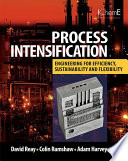 Process Intensification Approach That Leads To Substantially Smaller Cleaner Safer