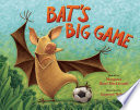 Bat S Big Game