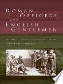 Roman Officers and English Gentlemen