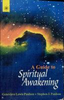 Complete Guide to Spiritual Awakening