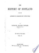 The History of Scotland from the Accession of Alexander III. to the Union
