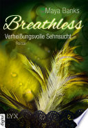 Breathless   Verhei  ungsvolle Sehnsucht
