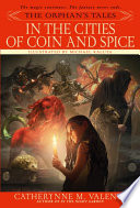 The Orphan s Tales  In the Cities of Coin and Spice