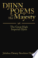 DJINN POEMS To Her Majesty