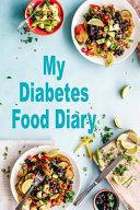 My Diabetes Food Diary