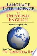 Language Intelligence or Universal English