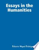 Essays In the Humanities