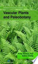 Vascular Plants and Paleobotany This Book Provides An Important Collection