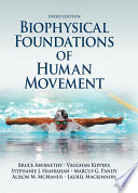 Biophysical Foundations of Human Movement 3rd Edition