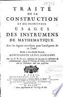 Trait   de la construction et des principaux usages des instruments de mathematique