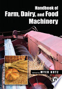 Handbook of Farm, Dairy, and Food Machinery Of Farm Dairy And Food Machinery Covers In