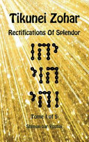 Tikunei Zohar   Rectifications of Splendor   Tome 1 of 5