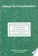 Procedimientos aprobados por el Consejo de Universidades para la tramitación de los asuntos de su competencia. Manual de procedimiento