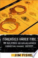 Forensics Under Fire