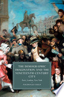 The Demographic Imagination and the Nineteenth Century City