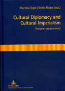 Cultural Diplomacy and Cultural Imperialism