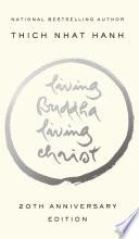 Living Buddha  Living Christ