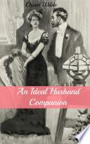 An Ideal Husband Companion