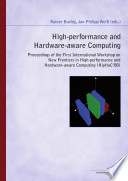 High Performance and Hardware Aware Computing