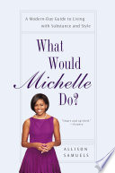 What Would Michelle Do