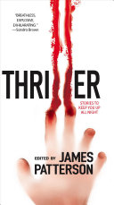 Thriller: Stories To Keep You Up All Night First Collection Of Pure Thriller