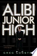 Alibi Junior High Are Nearly Killed Cody Moves