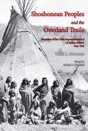 Shoshonean Peoples and the Overland Trail