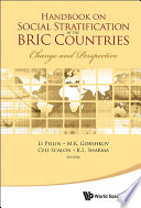 Handbook On Social Stratification In The Bric Countries  Change And Perspective