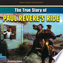 The True Story Of Paul Revere S Ride