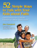 52 Simple Ways to Talk with Your Kids about Faith
