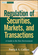 Regulation of Securities  Markets  and Transactions