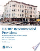 NEHRP Recommended Provisions for Seismic Regulations for New Buildings and Other Structures: Commentary