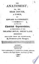 The Anatomist     As Performed at the Theatre Royal  Drury Lane  Etc