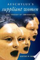 Aeschylus   s Suppliant Women